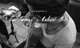 Luís Formiga e Cabaret Malícia   Sessão Covilmente